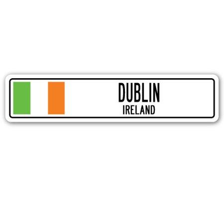 DUBLIN, IRELAND Street Sign Irishman Irishwoman Irish flag country wall gift