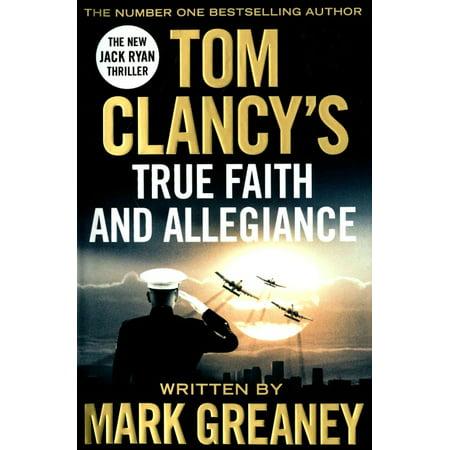 Tom Clancy's True Faith and Allegiance (Hardcover ...