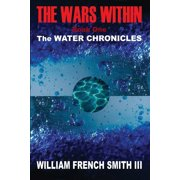 The Wars Within : Book One, the Water Chronicles