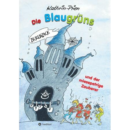 Die Blaugruns Und Der Miesepetrige Zauberer (Lila Und Blaugrün)