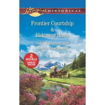 Frontier Courtship / Hideaway (Hannahs Hideaway)