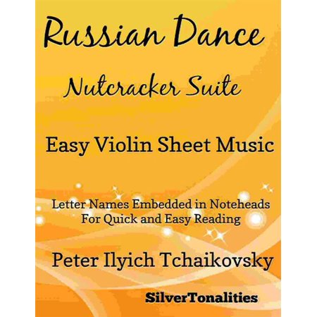 Russian Dance Nutcracker Suite Easy Violin Sheet Music - eBook