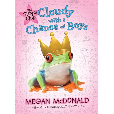 The Sisters Club: Cloudy with a Chance of Boys