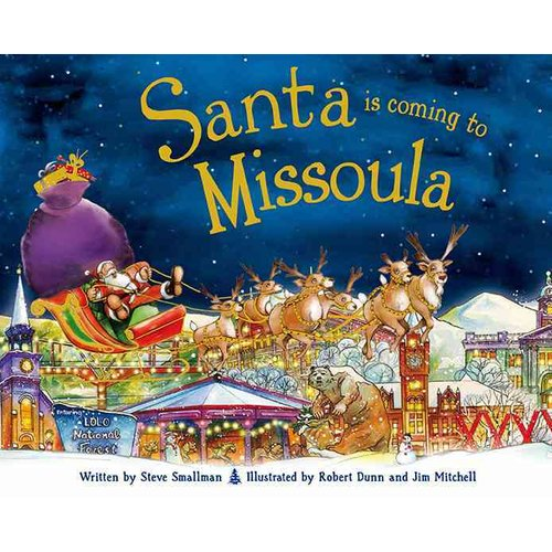 Santa Is Coming to Missoula
