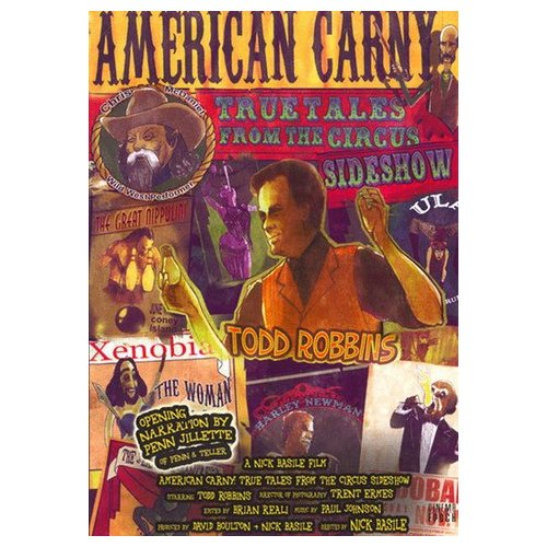 American Carny: True Tales From the Circus Sideshow (2005)