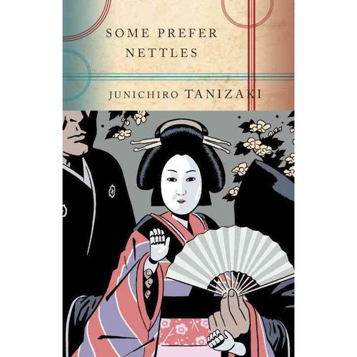 some prefer nettles Some prefer nettles by junichiro tanizaki, what you will obtain is something great every word to utter from the writer involves the element of this life.