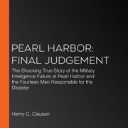 Pearl Harbor: Final Judgement - Audiobook