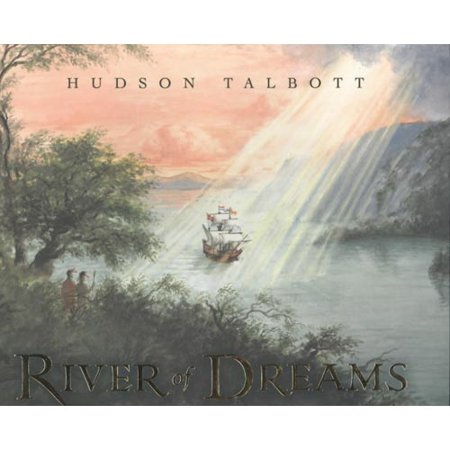 River Of Dreams  The Story Of The Hudson River