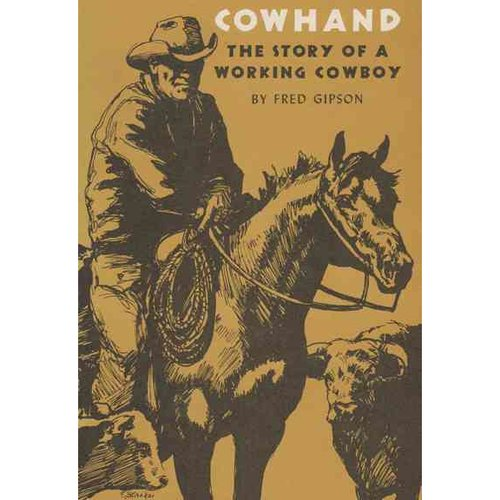 Cowhand: The Story of a Working Cowboy