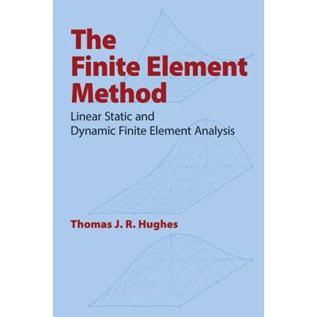 The Finite Element Method : Linear Static and Dynamic Finite Element