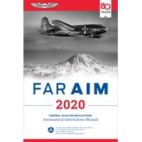 Far/Aim 2020 : Federal Aviation Regulations/Aeronautical Information Manual