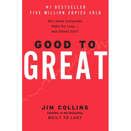 Good to Great, 1: Good to Great : Why Some Companies Make the Leap...and Others Don't (Hardcover)