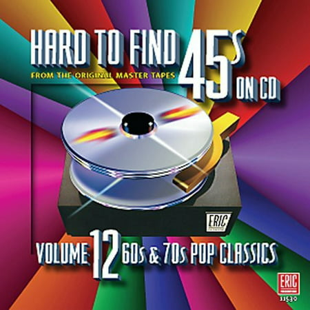 Hard-To-Find 45s, Vol. 12: 60s and 70s Pop Classics (CD) (60s 70s Dress Up)
