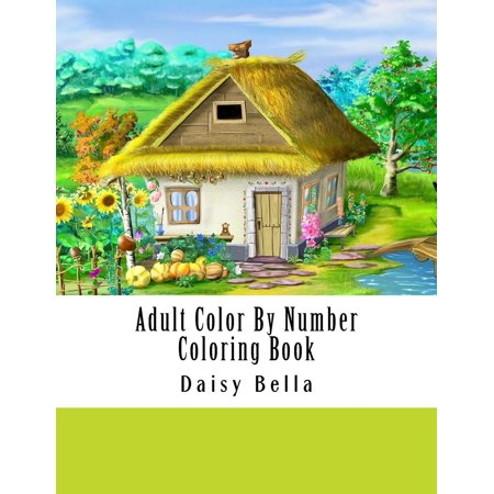 Adult Color by Number Coloring Book: Giant Super Jumbo Mega Coloring Book Over 100 Pages of Gardens, Landscapes, Animals, Butterflies and More for Stress Relief - Printable Coloring Pages Halloween For Adults