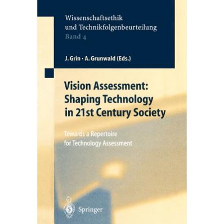 Vision Assessment: Shaping Technology in 21st Century Society : Towards a Repertoire for Technology (Science Technology And Society In Seventeenth Century England)
