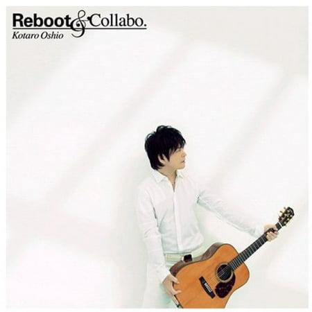 Reboot & Collabo