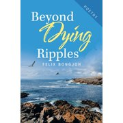 Beyond Dying Ripples - eBook
