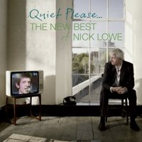 Quiet Please: The New Best of Nick Lowe (CD)