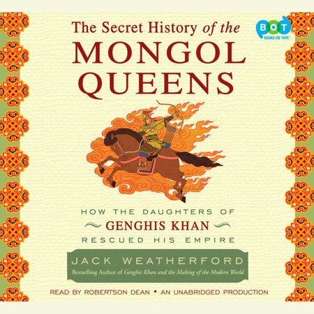 The Secret History of the Mongol Queens - (The Secret History Of The Mongols English Translation)
