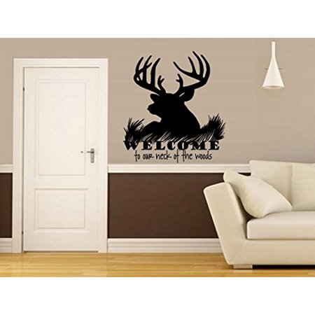 Decal ~ Welcome to our neck of the woods (Buck) (22