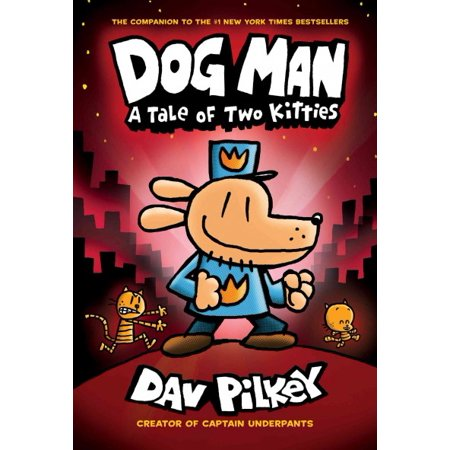 Dog Man 3: A Tale of Two Kitties (Man's Best Friend Houston Reviews)