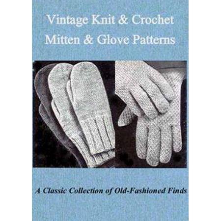 Vintage Knit & Crochet Mitten & Glove Patterns - eBook