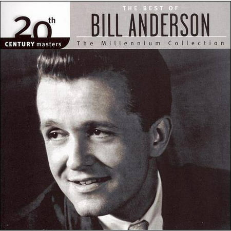 20th Century Masters: The Millennium Collection - The Best Of Bill (Bill Best Berea Ky)