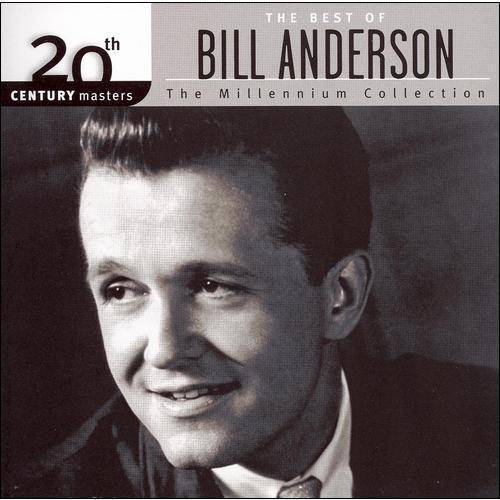 20th Century Masters: The Millennium Collection - The Best Of Bill Anderson