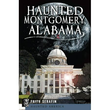 Haunted Montgomery, Alabama - eBook