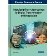 Interdisciplinary Approaches to Digital Transformation and Innovation - eBook