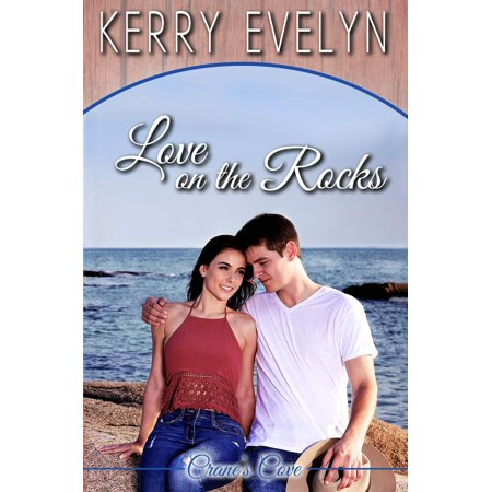 Evelyn Rocks - Love on the Rocks - eBook