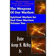 The Weapons of our Warfare - eBook