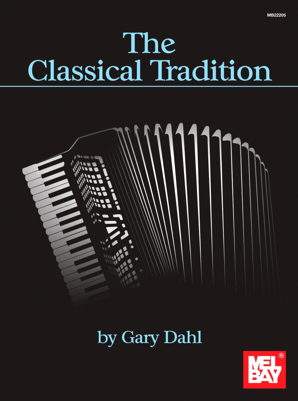 Mel Bay The Classical Tradition by