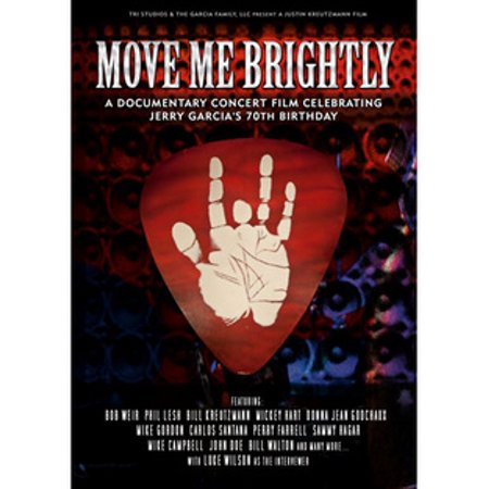 Move Me Brightly: Celebrating Jerry Garcia's 70th Birthday (Jerry Rivera Me Estoy Enloqueciendo Por Ti)