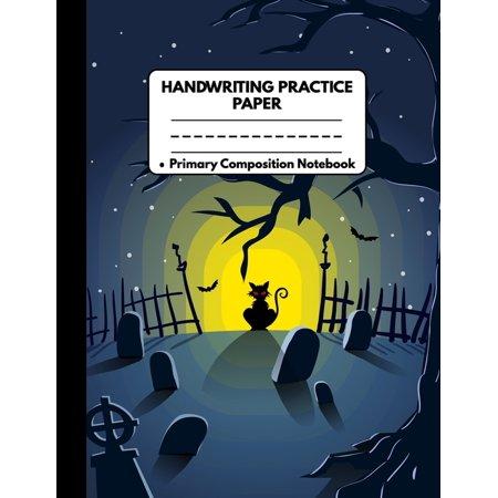 Halloween Kindergarten Ideas (Handwriting Practice Paper Notebook Primary Composition Notebook : Spooky Halloween Gifts: Red Eyed Black Cat in Graveyard, Writing Sheets Journal Workbook with Dotted Lines for Kids: Preschool, Kindergarten, Pre K,)