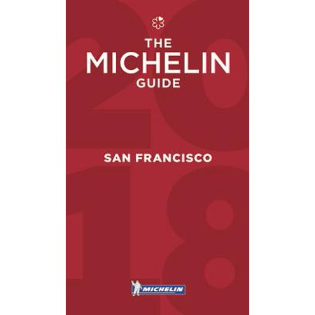 Michelin Guide San Francisco 2018 : Restaurants