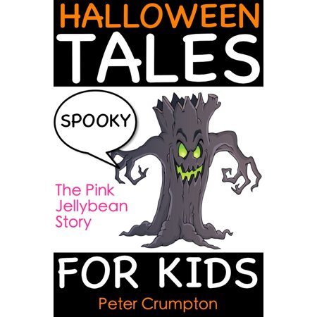 Spooky Halloween Tales For Kids - eBook](Halloween Songs For Kids Spooky)