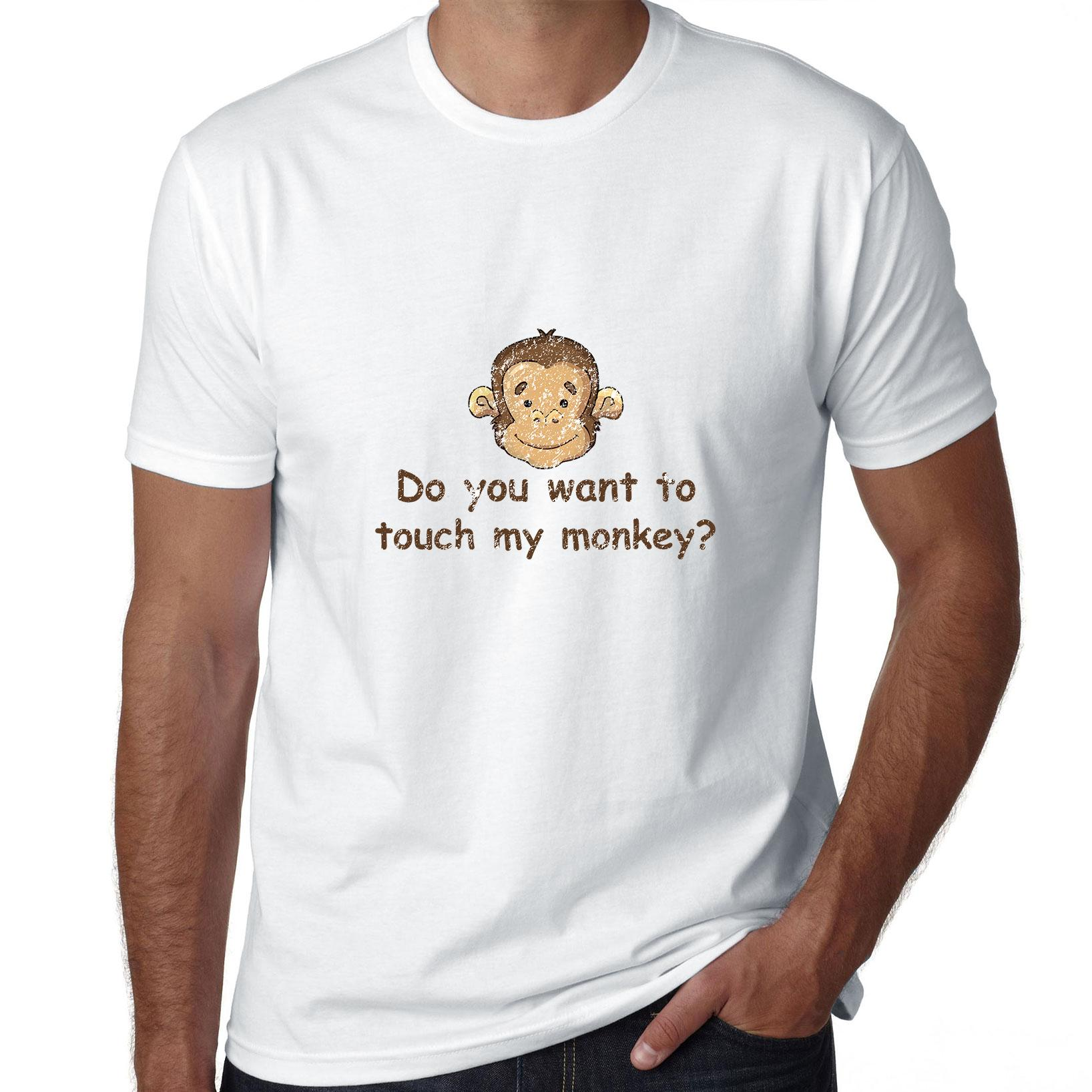 Do You Want To Touch My Monkey? - Funny Graphic Men's T-Shirt