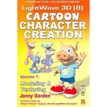 Lightwave 3D 8 Cartoon Character Creation  Modeling   Texturing