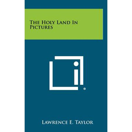 The Holy Land in Pictures (Holy Land Pictures)