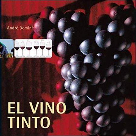 El Vino Tinto: Red Wine (Spanish Edition)