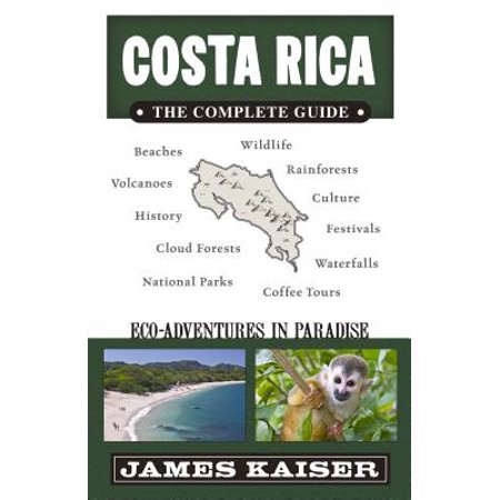 Costa rica: the complete guide : ecotourism & adventure in costa rica: (Best Shopping In Costa Rica)
