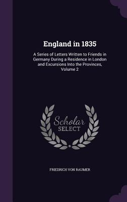 england in 1835 a series of letters written to friends. Black Bedroom Furniture Sets. Home Design Ideas