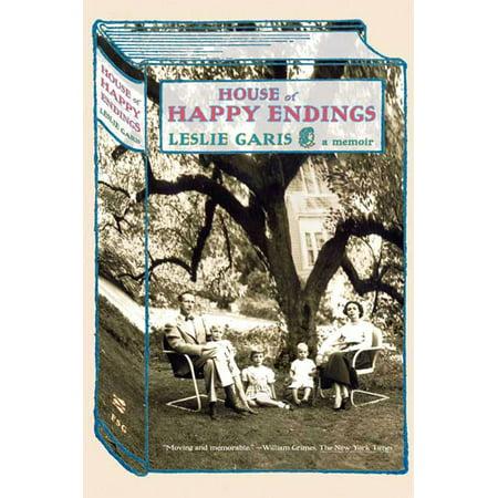 House of Happy Endings : A Memoir (Best Of Happy Endings)