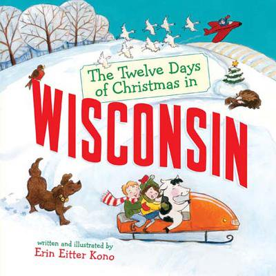 Christmas In America Book.Twelve Days Of Christmas In America The Twelve Days Of Christmas In Wisconsin Board Book