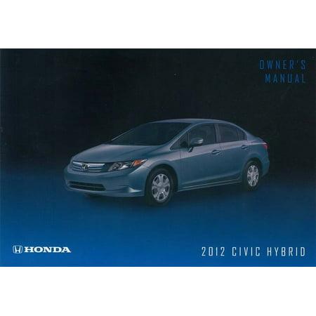 Bishko OEM Maintenance Owner's Manual Bound for Honda Civic Hybrid 2012 (2012 Honda Pilot Owners Manual)
