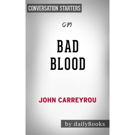 Bad Blood: Secrets and Lies in a Silicon Valley Startupby John Carreyrou   Conversation Starters - eBook](Silicon Valley Halloween)