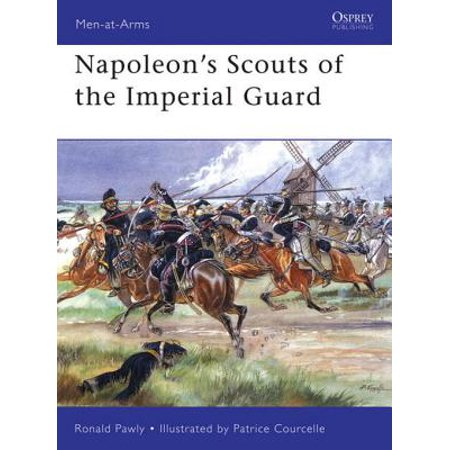The Imperial Guards (Napoleon's Scouts of the Imperial Guard - eBook)