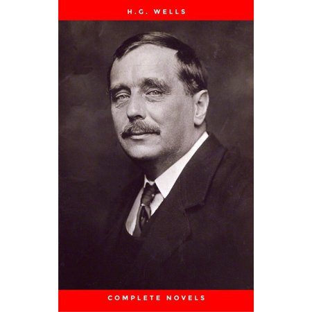H.G. Wells Seven Novels, Complete & Unabridged The Time Machine, Island of Dr. Moreau, Invisible Man, First Men In The Moon, Food of the Gods, In the Days of the Comet and War of the Worlds -