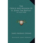 The Office and Mission of St. John the Baptist : An Essay (1824)